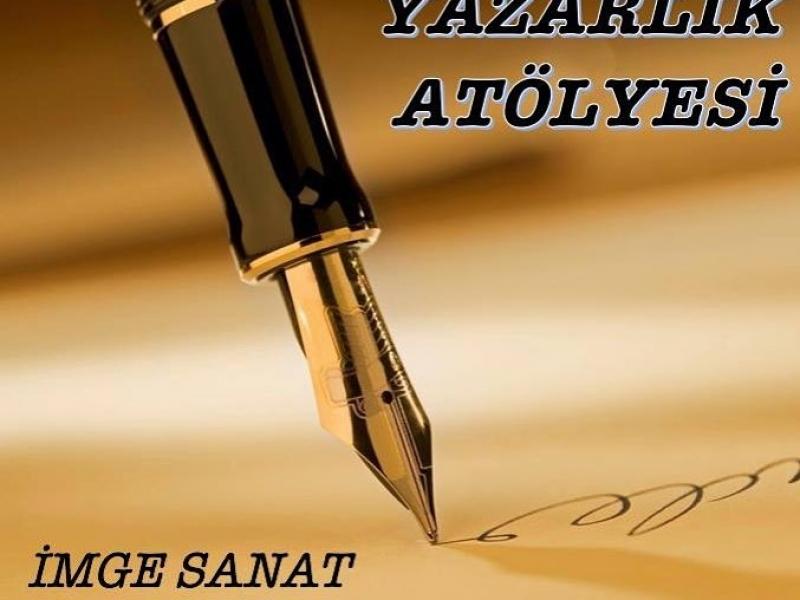 YAZARLIK ATÖLYESİ BAŞLIYOR!!